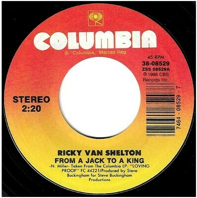 Van Shelton, Ricky / From a Jack to a King | Columbia 38-08529 | Single, 7