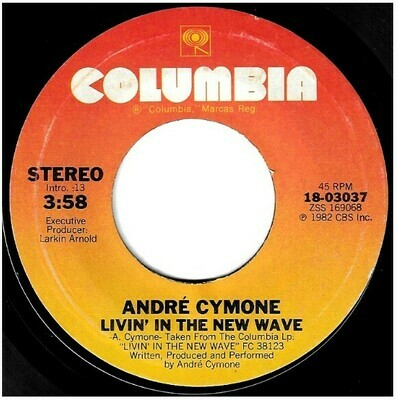 Cymone, Andre / Livin' in the New Wave | Columbia 18-03037 | Single, 7