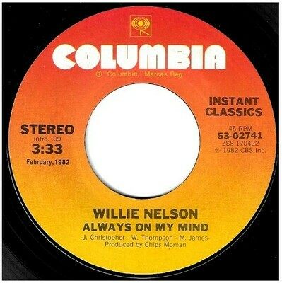 Nelson, Willie / Always On My Mind | Columbia 53-02741 | Single, 7