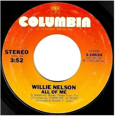 Nelson, Willie / All Of Me | Columbia 3-10834 | Single, 7