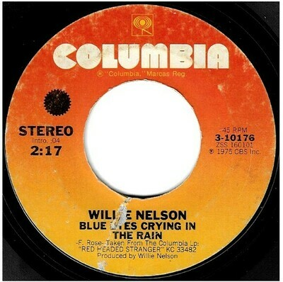 Nelson, Willie / Blue Eyes Crying in the Rain | Columbia 3-10176 | Single, 7