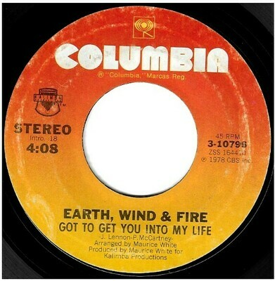 Earth, Wind + Fire / Got to Get You Into My Life | Columbia 3-10796 | Single, 7