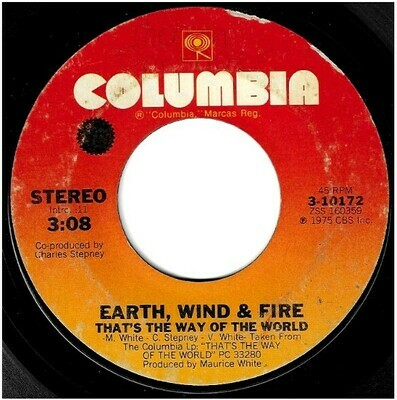 Earth, Wind + Fire / That's the Way of the World | Columbia 3-10172 | Single, 7