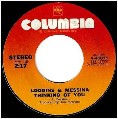 Loggins + Messina / Thinking of You | Columbia 4-45815 | Single, 7