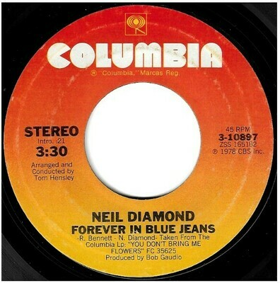 Diamond, Neil / Forever in Blue Jeans | Columbia 3-10897 | Single, 7