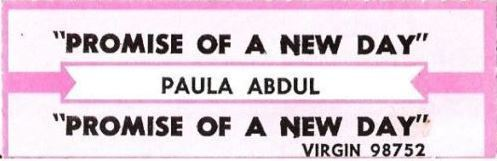 Abdul, Paula / Promise of a New Day (1991) / Virgin 98752 (Jukebox Title Strip)