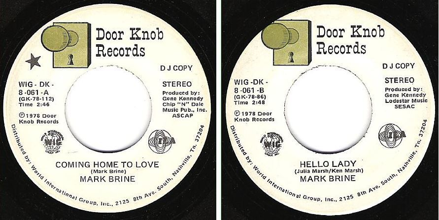 "Brine, Mark / Coming Home to Love (1978) / Door Knob WIG-DK-8-061 (Single, 7"" Vinyl) / Promo"