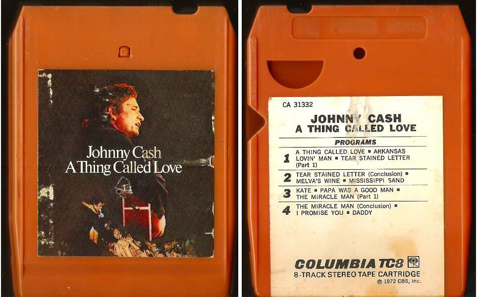 Cash, Johnny / A Thing Called Love (1972) / Columbia CA-31332 (8-Track Tape)