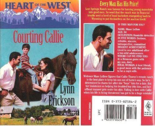 Erickson, Lynn / Courting Callie (1999) / Harlequin Books (Paperback)