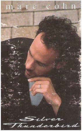 Cohn, Marc / Silver Thunderbird (1991) / Atlantic 4-87678 (Cassette Single)