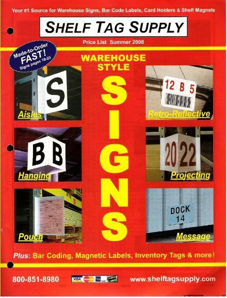 Shelf Tag Supply / Summer (2008) / Warehouse Style Signs (Catalog)