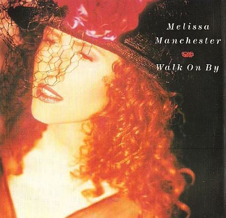 Manchester, Melissa / Walk On By (1989) / Polydor 873 012-7 (Picture Sleeve)