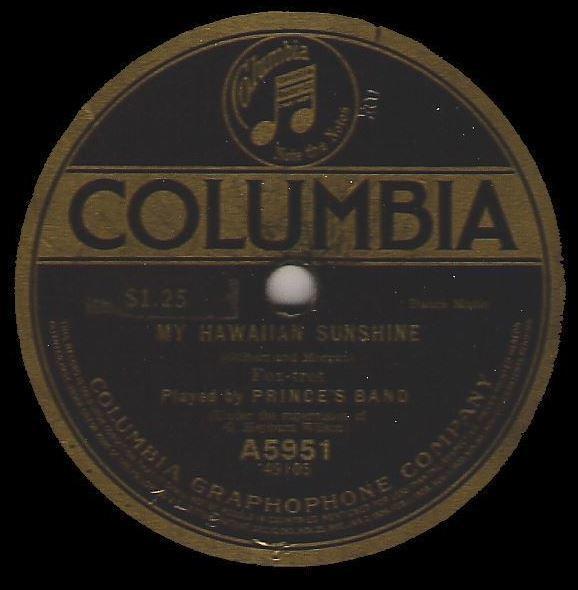"Prince's Band / My Hawaiian Sunshine (1917) / Columbia A5951 (Single, 12"" Shellac)"
