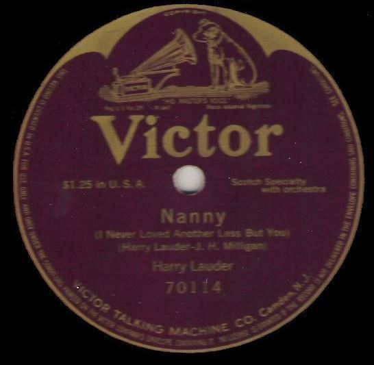 """Laudner, Harry / Nanny (I Never Loved Another Lass But You) (1916) / Victor 70114 (Single, 12"""" Shellac)"""