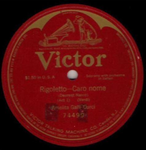 """Galli-Curci, Amelita / Rigoletto - Caro nome (Dearest Name) (1916) / Victor 74499 (Single, 12"""" Shellac)"""