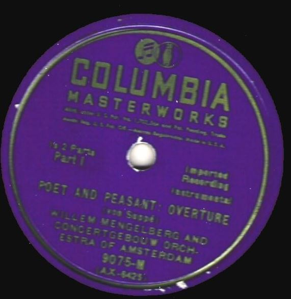 "Mengelberg, Willem / Poet and Peasant: Overture (1932) / Columbia Masterworks 9075-M (Single, 12"" Shellac)"