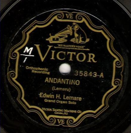 "Lemare, Edwin H. / Andantino (1927) / Victor 35843 (Single, 12"" Shellac)"