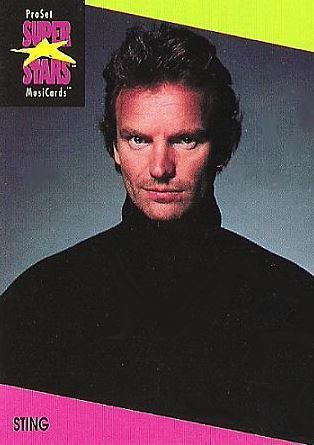 Sting / ProSet SuperStars MusiCards #95 | Music Trading Card (1991)
