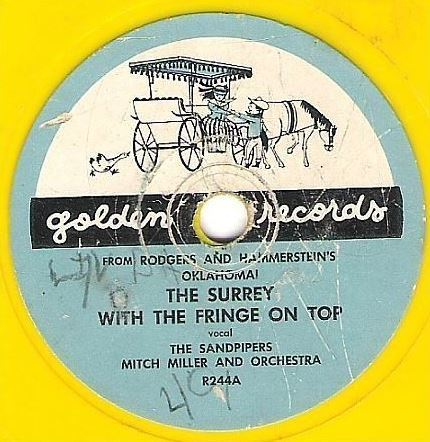 "Sandpipers, The (+ Mitch Miller) / The Surrey with the Fringe On Top / Golden R-244 (Single, 6"" Yellow Vinyl)"