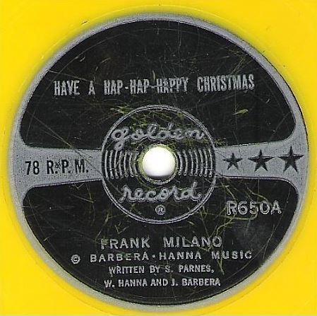 "Milano, Frank / Have a Hap-Hap-Happy Christmas (1961) / Golden R-650 (Single, 6"" Yellow Vinyl)"