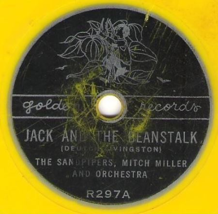 "Sandpipers, The (+ Mitch Miller) / Jack and the Beanstalk / Golden R-297 (Single, 6"" Yellow Vinyl)"