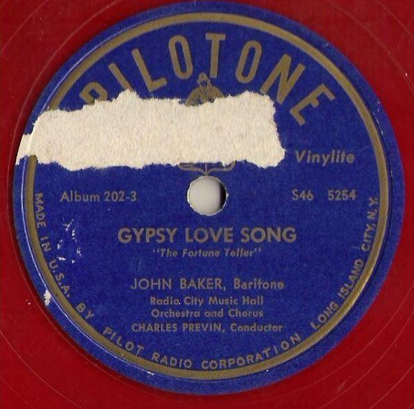 """Baker, John / Gypsy Love Song (1947) / Pilotone 202 (Single, 10"""" Red Vinylite)"""