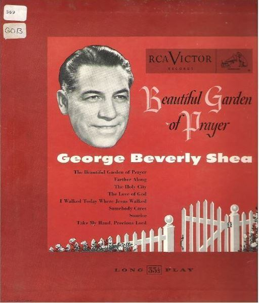 "Shea, George Beverly / Beautiful Garden of Prayer (1952) / RCA Victor LPM-3078 (Album, 10"" Vinyl)"