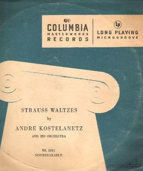 """Kostelanetz, Andre / Strauss Waltzes (1948) / Columbia Masterworks ML-2011 (Album, 10"""" Vinyl)"""