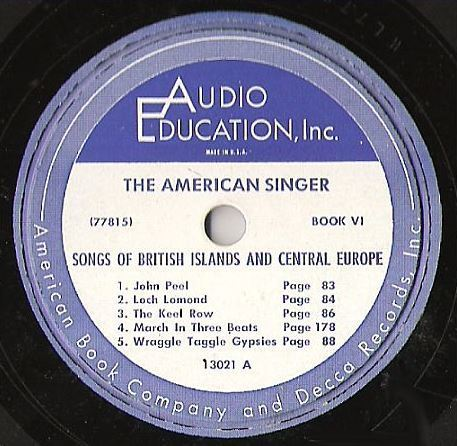 "Uncredited Artists / The American Singer (Book VI) - Songs of the British Islands and Central Europe (Album, 10"" Vinyl)"