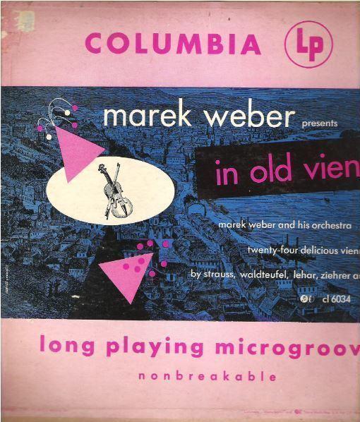 """Weber, Marek / In Old Vienna (1949) / Columbia CL-6034 (Album, 10"""" Vinyl)"""