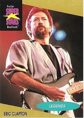 Clapton, Eric / ProSet SuperStars MusiCards (1991) / Card #3 (Music Card) / Legends