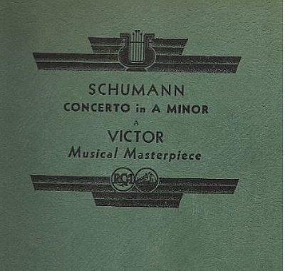 Cortot, Alfred / Schumann: Concerto in A Minor (Op. 54) (1934) / RCA Victor Red Seal AM-39 (Album, 12
