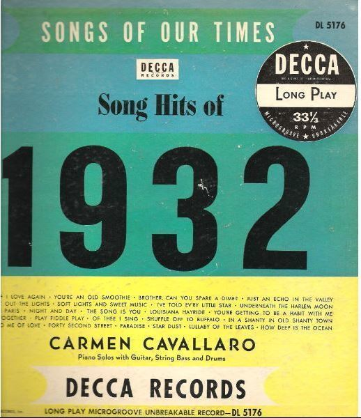 "Cavallaro, Carmen / Songs of Our Times - Song Hits of 1932 (1950) / Decca DL-5176 (Album, 10"" Vinyl)"