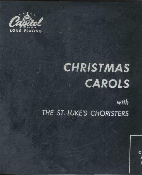 "St. Luke's Choristers / Christmas Carols (1951) / Capitol H-9000 (Album, 10"" Vinyl)"
