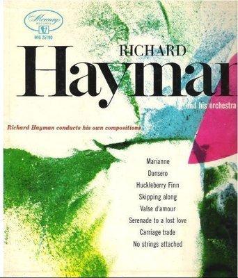Hayman, Richard / Richard Hayman Conducts His Own Compositions (1954) / Mercury MG-25190 (Album, 10