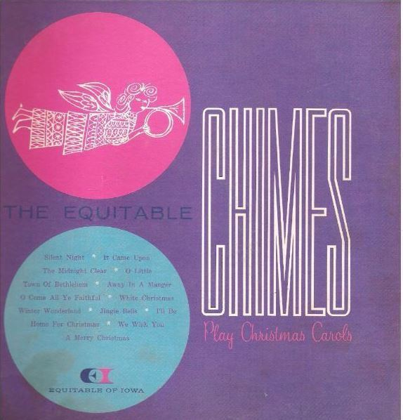 """Equitable Chimes, The / Play Ten of the World's Best Loved Christmas Carols / Equitable Life Insurance Company of Iowa CTV-121481 and 121482 (Album, 10"""" Vinyl)"""