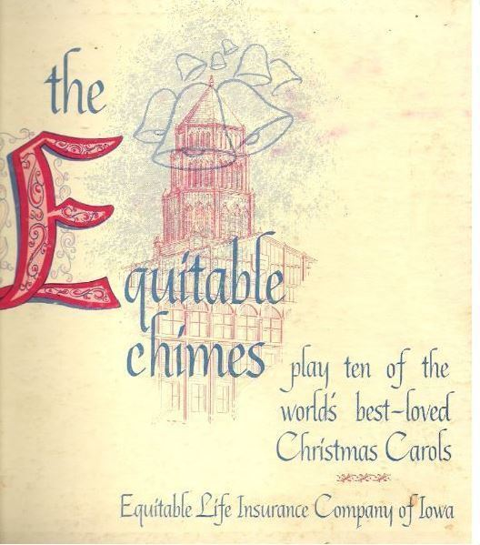 "Equitable Chimes, The / Play Ten of the World's Best Loved Christmas Carols / Equitable Life Insurance Company of Iowa CTV-84283 (Album, 10"" Vinyl)"