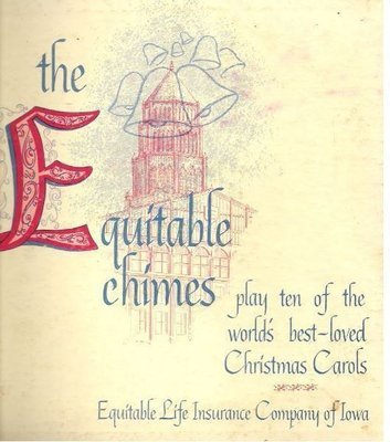 Equitable Chimes, The / Play Ten of the World's Best Loved Christmas Carols / Equitable Life Insurance Company of Iowa CTV-84283 (Album, 10