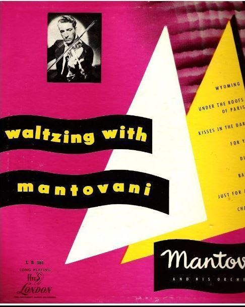 "Mantovani / Waltzing With Mantovani (1953) / London LB.381 (Album, 10"" Vinyl)"