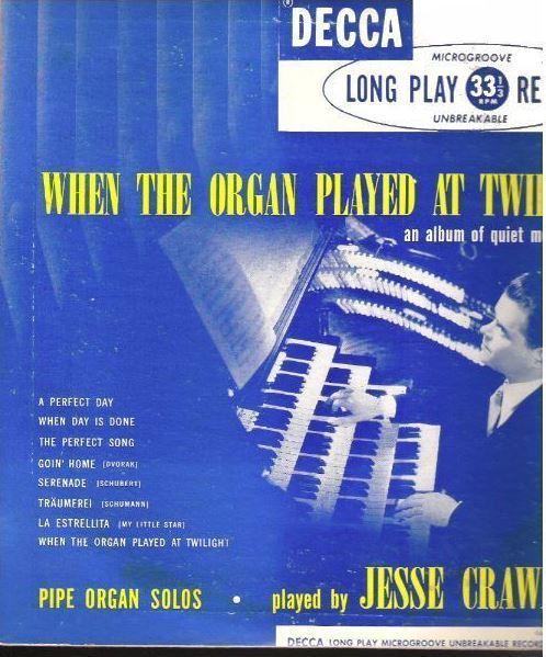 "Crawford, Jesse / When the Organ Played at Twilight (1949) / Decca DL-5059 (Album, 10"" Vinyl)"