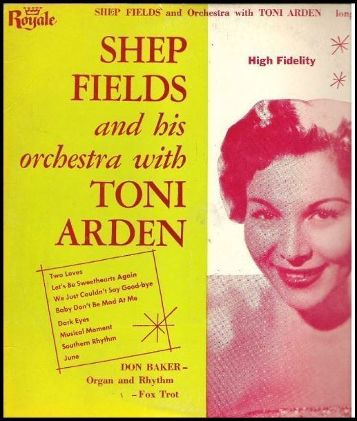 "Fields, Shep / With Toni Arden (1956) / Royale 18142 (Album, 10"" Vinyl)"