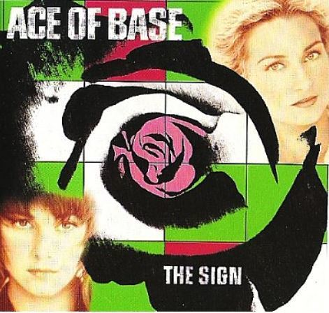 Ace of Base / The Sign (1993) / Arista ARCD-8740 (CD)
