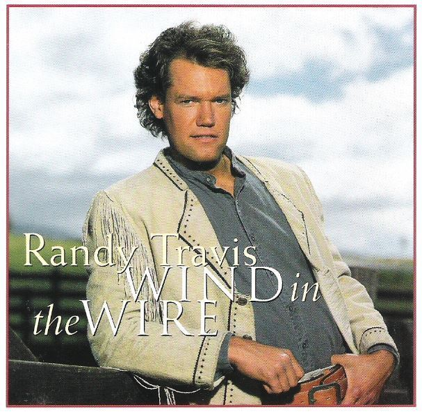 Travis, Randy / Wind in the Wire (1993) / Warner Bros. 45319-2 (CD)