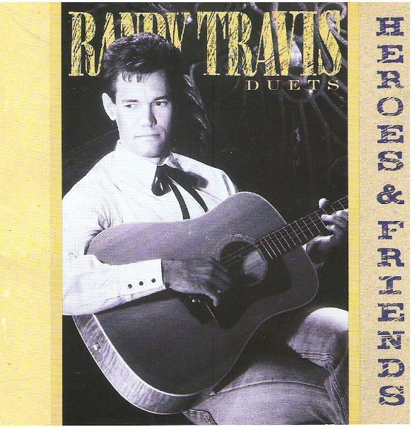 Travis, Randy / Heroes and Friends (1990) / Warner Bros. 26310-2 (CD)