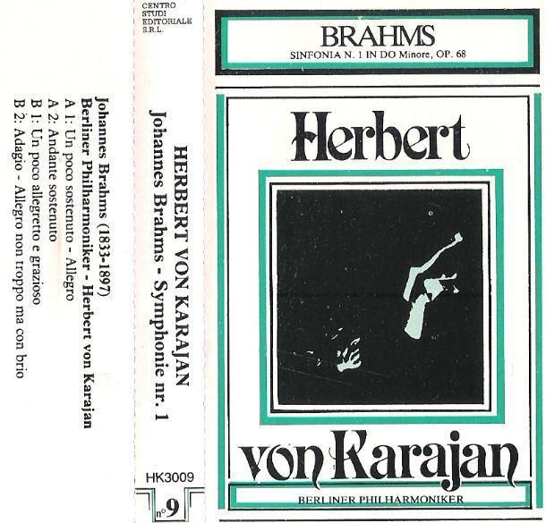 Von Karajan, Herbert / Johannes Brahms (1833-1897) - Symphonie nr. 1 / Centro Studi Editoriale HK-3009 (Cassette) / Italy