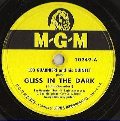 Guarnieri, Leo (Quintet) / Gliss in the Dark (1948) / MGM 10249 (Single, 10