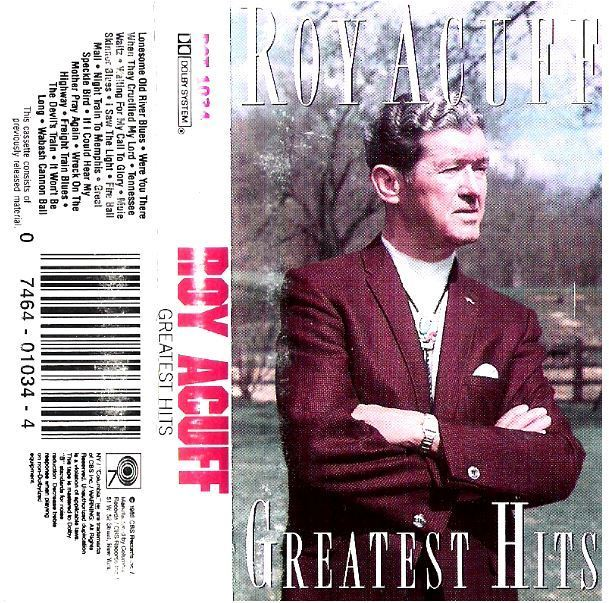 Acuff, Roy / Greatest Hits (1970) / Columbia CT-1034 (Cassette)