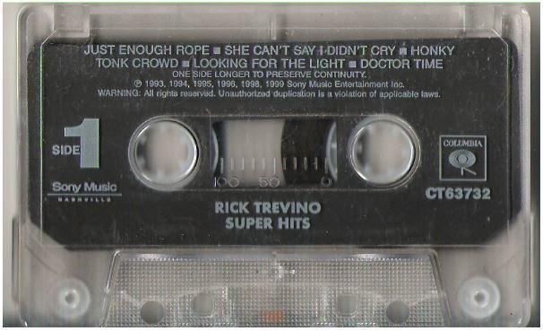 Trevino, Rick / Super Hits (1999) / Columbia CT-63732 (Cassette)