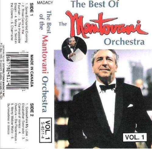 Mantovani / The Best of The Mantovani Orchestra - Vol. 1 + Vol. 2 (1994) / Madacy S-4511-4 and S-4512-4 (Cassette) / Canada