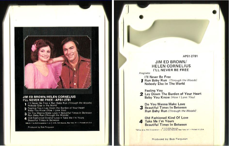 Brown, Jim Ed (+ Helen Cornelius) / I'll Never Be Free (1978) / RCA APS1-2781 (8-Track Tape)